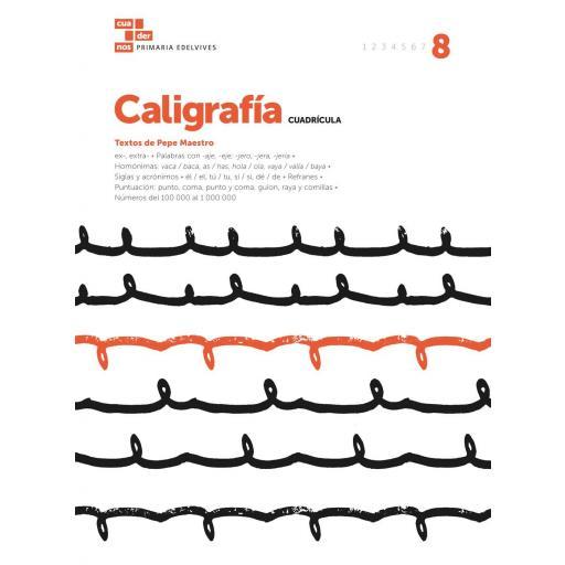 CUADERNO CALIGRAFÍA 8 CUADRÍCULA - EDELVIVES