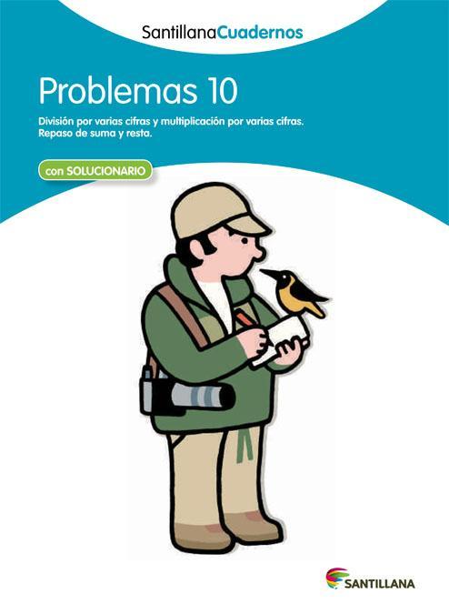 CUADERNO PROBLEMAS 10- SANTILLANA