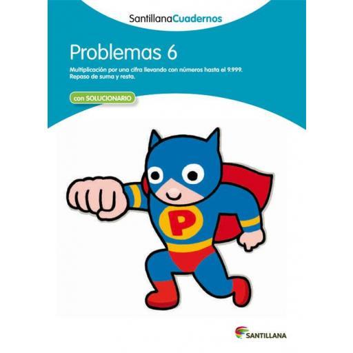 CUADERNO PROBLEMAS 6 - SANTILLANA