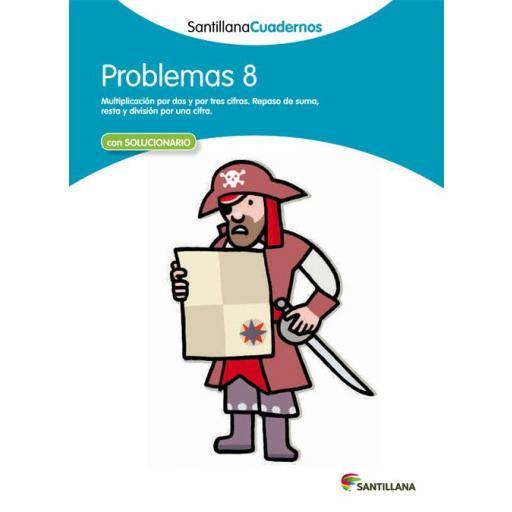 CUADERNO PROBLEMAS 8 - SANTILLANA