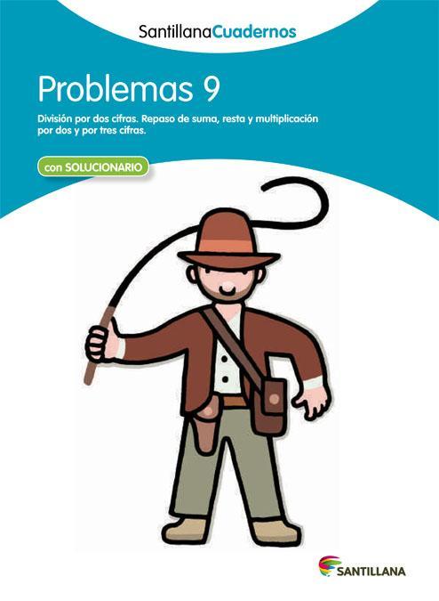 CUADERNO PROBLEMAS 9 - SANTILLANA