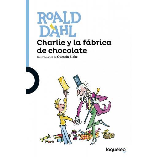 LIBRO - CHARLIE Y LA FABRICA DE CHOCOLATE