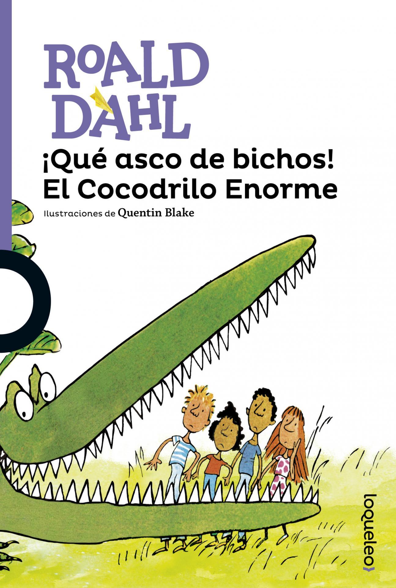 LIBRO - ¡QUE ASCO DE BICHOS! EL COCODRILO ENORME