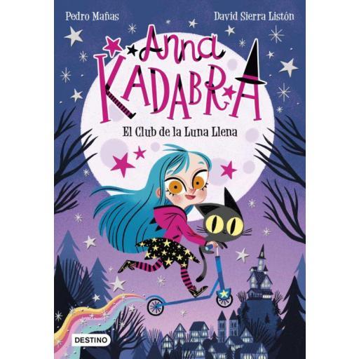 LIBRO - ANNA KADABRA 1 - EL CLUB DE LA LUNA LLENA [0]