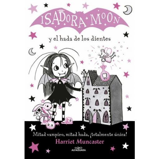 LIBRO - ISADORA MOON 10 Y EL HADA DE LOS DIENTES