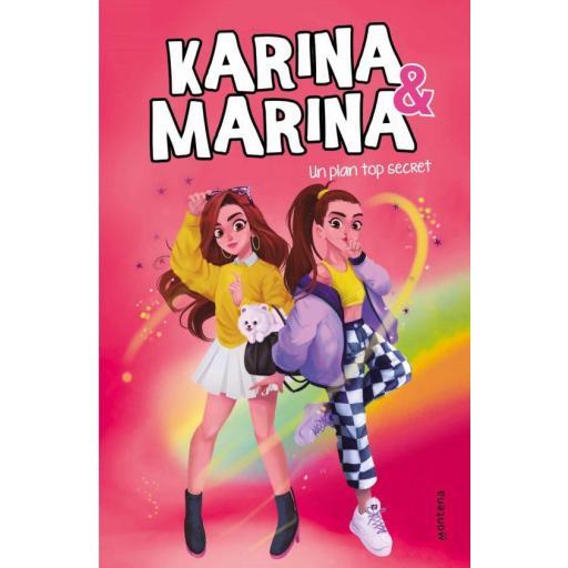 LIBRO - KARINA & MARINA 6 UN PLAN TOP SECRET