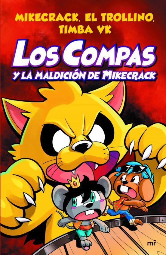 LIBRO - LOS COMPAS 4 Y LA MALDICIÓN DE MIKECRACK