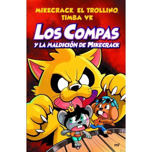 LIBRO - LOS COMPAS 4 Y LA MALDICIÓN DE MIKECRACK [0]