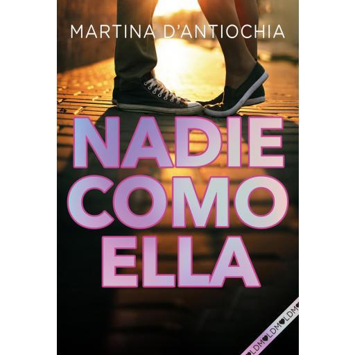 LIBRO - NADIE COMO ELLA (SERIE NADIE 2)