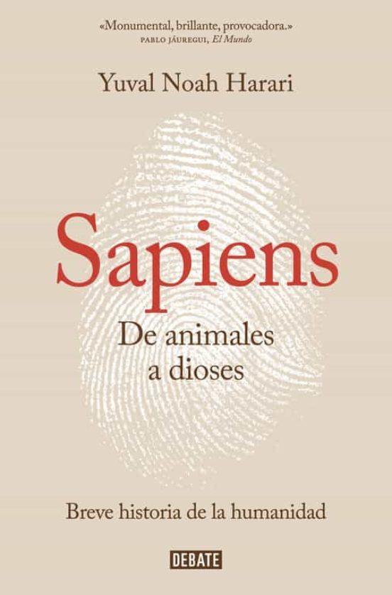 LIBRO - SAPIENS (DE ANIMALES A DIOSES)