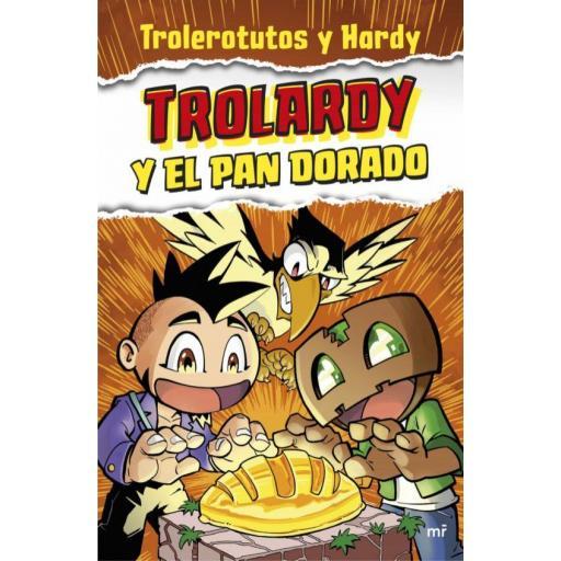 LIBRO - TROLARDY Y EL PAN DORADO
