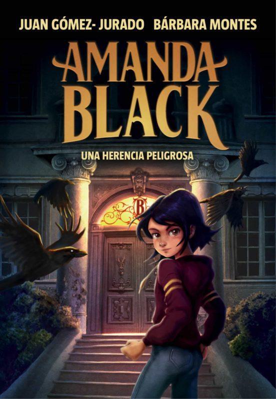LIBRO - UNA HERENCIA PELIGROSA (AMANDA BLACK 1)