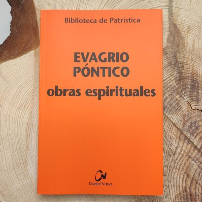 EVAGRIO PÓNTICO. OBRAS ESPIRITUALES