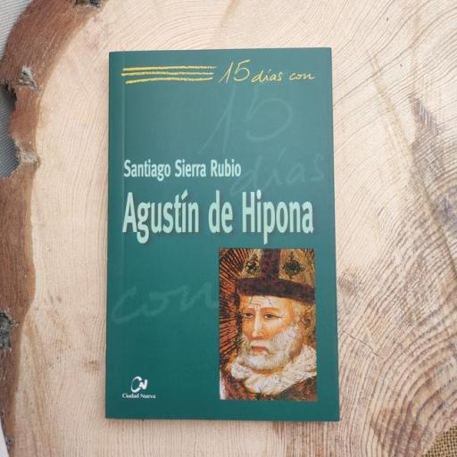 AGUSTÍN DE HIPONA. 15 DÍAS CON..