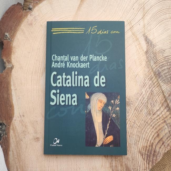 CATALINA DE SIENA. 15 DÍAS CON..