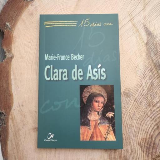 CLARA DE ASÍS. 15 DÍAS CON..