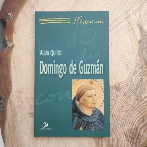 DOMINGO DE GUZMÁN.  15 DÍAS CON..