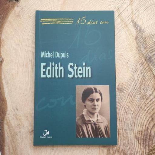 EDITH STEIN.  15 DÍAS CON..