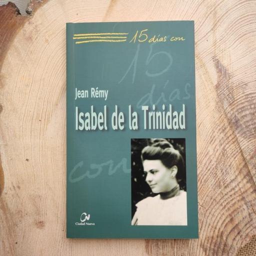 ISABEL DE LA TRINIDAD. 15 DÍAS CON..
