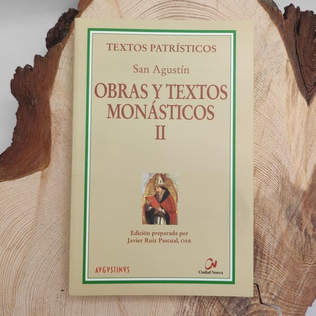 OBRAS Y TEXTOS MONÁSTICOS II. SAN AGUSTÍN.