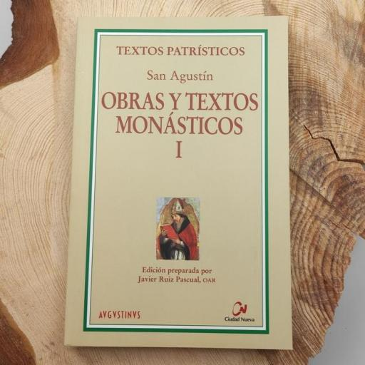 OBRAS Y TEXTOS MONÁSTICOS I. SAN AGUSTÍN.
