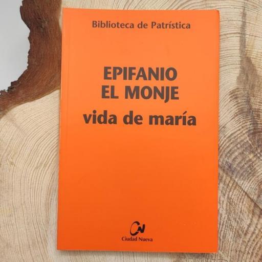 VIDA DE MARÍA. EPIFANIO EL MONJE