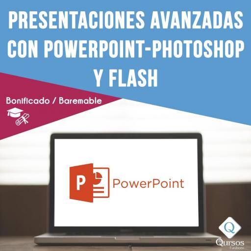 Presentaciones avanzadas con Powerpoint - Photoshop y Flash - 30 Horas