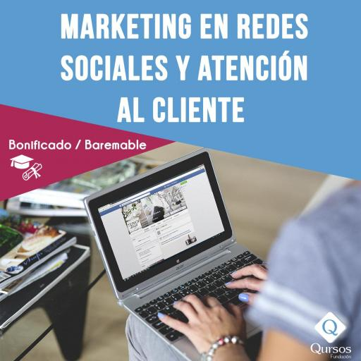Marketing en redes sociales y atención al cliente - 60 Horas