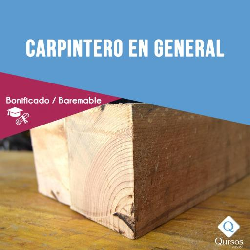 Carpintero en General - 30 Horas