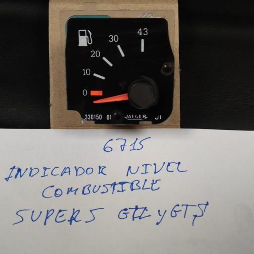 INDICADOR NIVEL COMBUSTIBLE SUPER 5