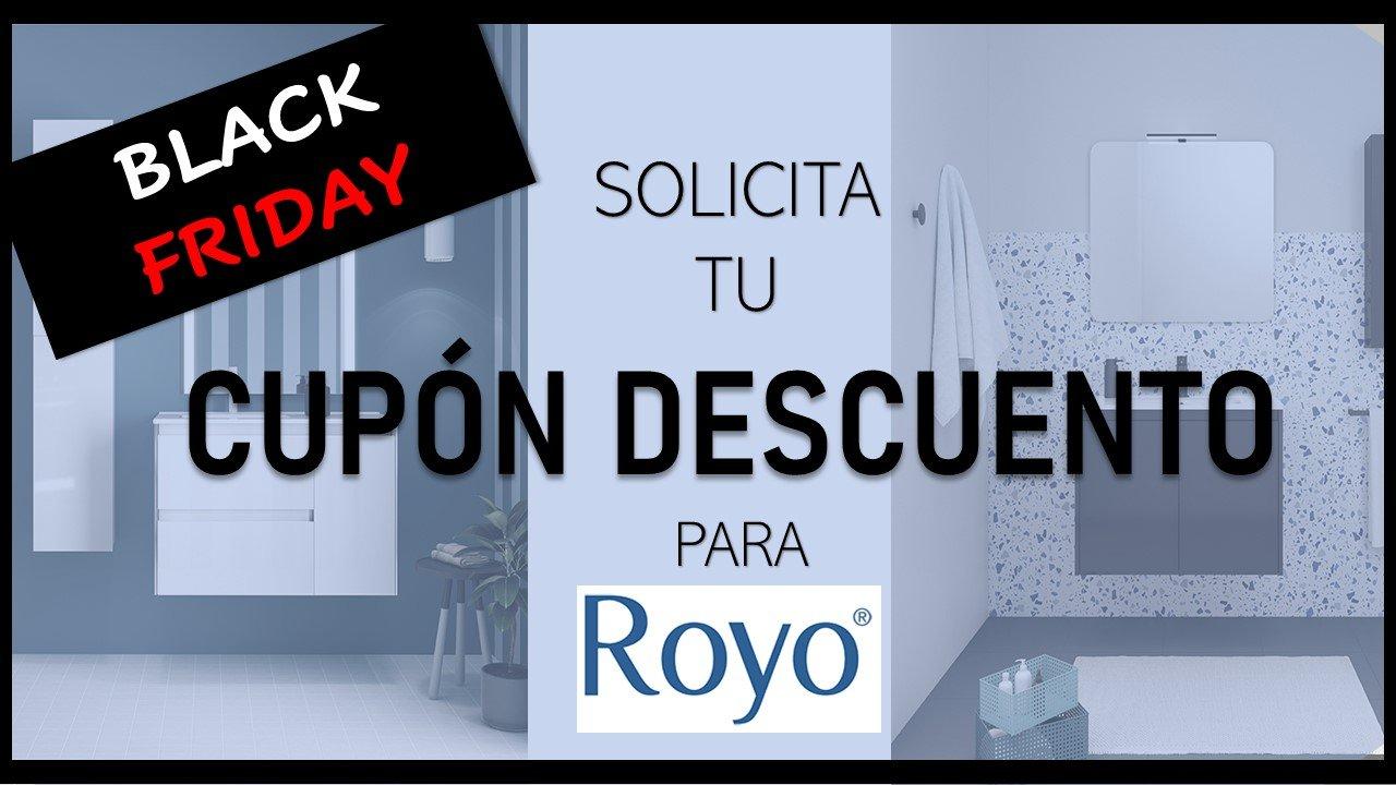 CUPON DESCUENTO BLACK FRIDAY ROYO.jpg