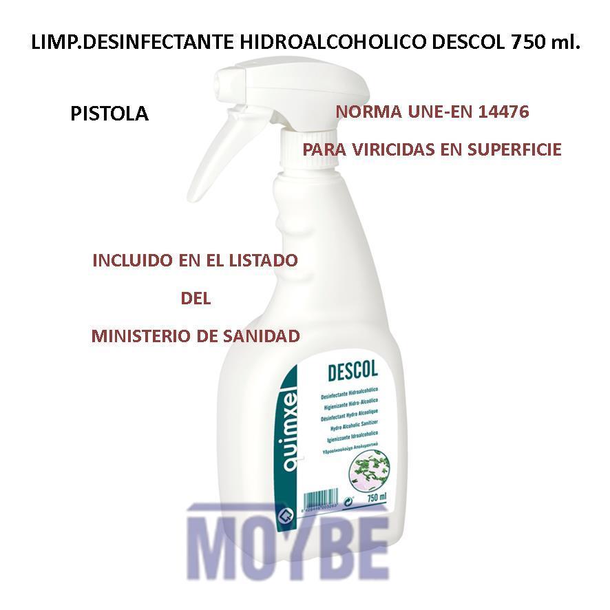Limpiador Desinfectante Hidroalcoholico DESCOL Pistola 750 ml.