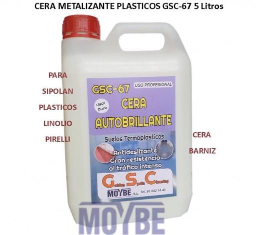 Cera Metalizada Autobrillante Para Suelos Plásticos GSC-67 5 Litros